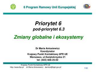 Priorytet 6 pod-priorytet 6.3 Zmiany globalne i ekosystemy