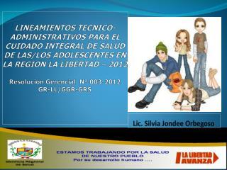 Lic. Silvia Jondee Orbegoso