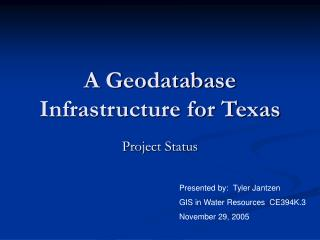A Geodatabase Infrastructure for Texas