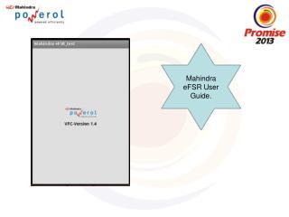 Mahindra  eFSR  User Guide.