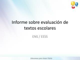 Informe sobre evaluación de textos escolares