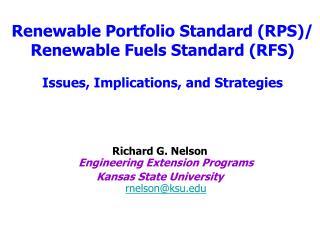 Richard G. Nelson Engineering Extension Programs  Kansas State University rnelson@ksu