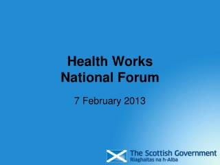 Health Works National Forum