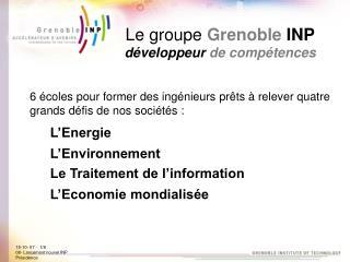 Le groupe  Grenoble INP développeur de compétences