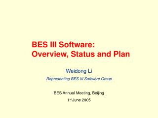 BES III Software:  Overview, Status and Plan