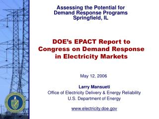 DOE's EPACT Report to Congress on Demand Response in Electricity Markets