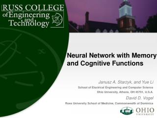 Neural Network with Memory and Cognitive Functions
