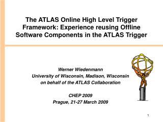 Werner Wiedenmann University of Wisconsin, Madison, Wisconsin on behalf of the ATLAS Collaboration