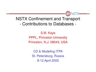 NSTX Confinement and Transport - Contributions to Databases -