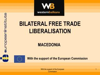 BILATERAL FREE TRADE LIBERALISATION