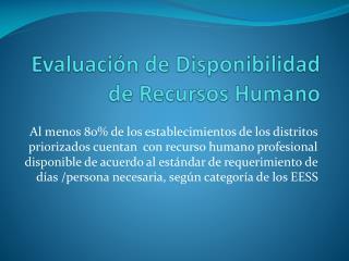 Evaluación de Disponibilidad de Recursos Humano