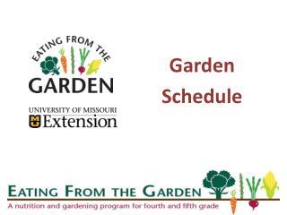 Garden  Schedule