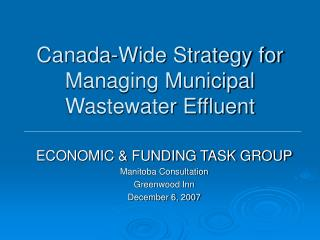 Canada-Wide Strategy for Managing Municipal Wastewater Effluent