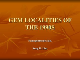 Gem Localities of the 1990spowerpoint