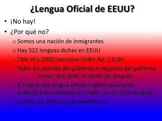 ¿ Lengua Oficial de EEUU?