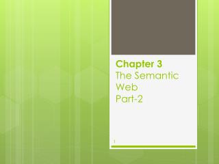 Chapter 3 The Semantic Web Part-2