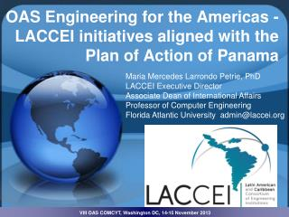 LACCEI  – Latin American and Caribbean Consortium of Engineering Institutions