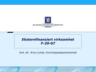 Eksternfinansiert virksomhet F-20-07