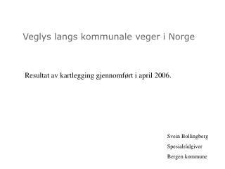 Veglys langs kommunale veger i Norge