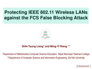Protecting IEEE 802.11 Wireless LANs against the FCS False Blocking Attack