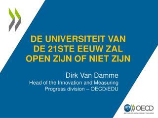De universiteit van de 21ste eeuw zal open zijn of niet zijn