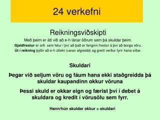 24 verkefni