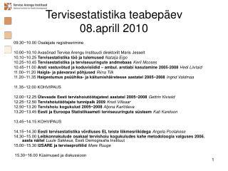 Tervisestatistika teabepäev  08.aprill 2010