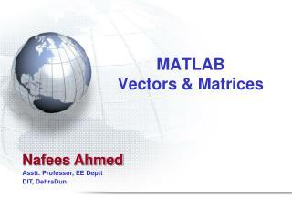 MATLAB Vectors & Matrices