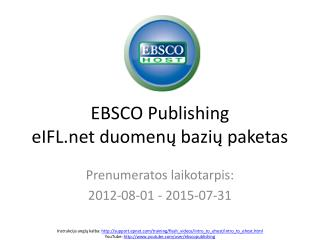 EBSCO Publishin g eIFL duomenų bazių paketas