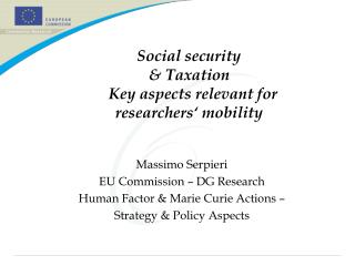 Social security  & Taxation   Key aspects relevant for researchers� mobility