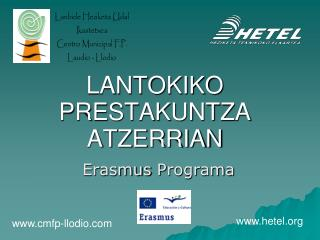 LANTOKIKO PRESTAKUNTZA ATZERRIAN