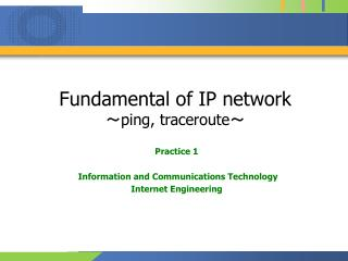 Fundamental of IP network ~ ping, traceroute ~