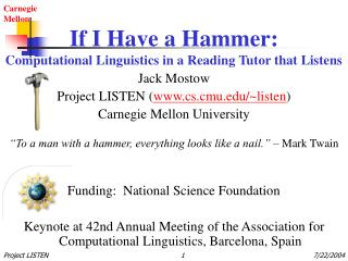 If I Have a Hammer: Computational Linguistics in a Reading Tutor that Listens
