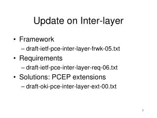 Update on Inter-layer