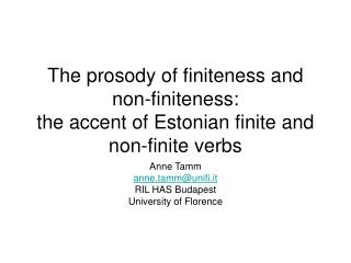 The prosody of finiteness and non-finiteness: the accent of Estonian finite and non-finite verbs