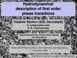 Hydrodynamical  description of first order phase transitions