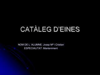 CATÀLEG D'EINES