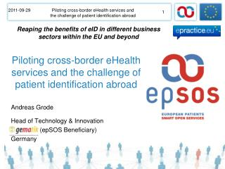 Piloting cross-border eHealth services and the challenge of patient identification abroad