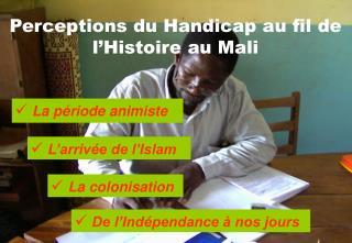 Perceptions du Handicap au fil de l'Histoire au Mali