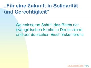 """""""Für eine Zukunft in Solidarität und Gerechtigkeit"""""""