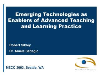 Emerging Technologies as Enablers of Advanced Teaching and Learning Practice