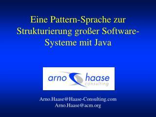 Eine Pattern-Sprache zur Strukturierung großer Software-Systeme mit Java