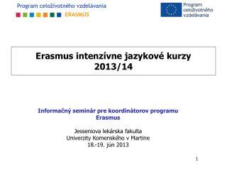 Erasmus intenzívne jazykové kurzy  2013/14