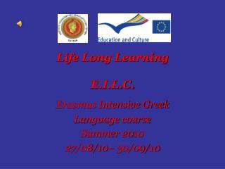 Life Long Learning  E.I.L.C.