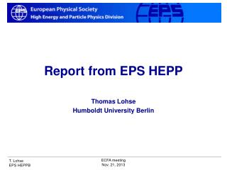 Report from EPS HEPP