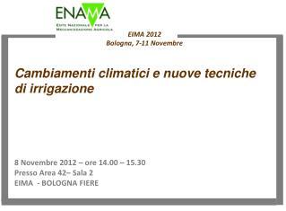 EIMA 2012 Bologna, 7-11 Novembre