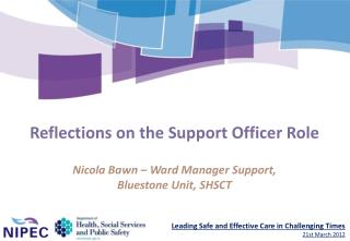 Reflections on the Support Officer Role