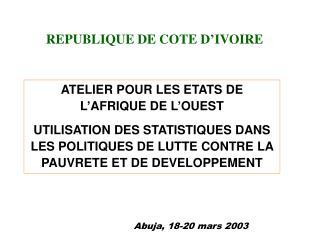 ATELIER POUR LES ETATS DE L'AFRIQUE DE L'OUEST