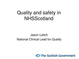 Quality and safety in NHSScotland