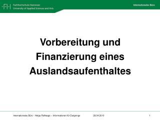 Vorbereitung und  Finanzierung eines  Auslandsaufenthaltes